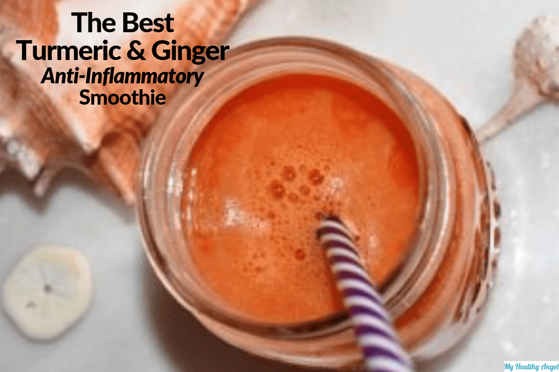 The Best Turmeric and Ginger Anti-Inflammatory Smoothie - myhealthyangel com